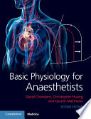"""Basic Physiology for Anaesthetists"" by David Chambers, Christopher Huang, Gareth Matthews"