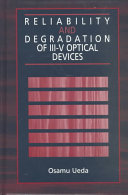 Reliability And Degradation Of Iii V Optical Devices Book PDF