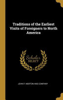 Pdf Traditions of the Earliest Visits of Foreigners to North America