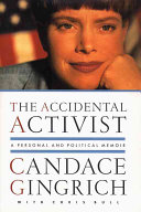 The Accidental Activist