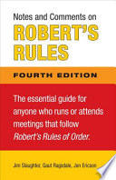 Notes and Comments on Robert s Rules  Fourth Edition