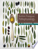 """Nutrition Therapy and Pathophysiology"" by Marcia Nelms, Kathryn P. Sucher"
