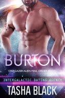Burton: Stargazer Alien Mail Order Brides #14 (Intergalactic Dating Agency)