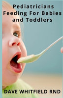 Pediatricians Feeding For Babies and Toddlers Book