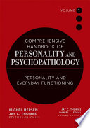 Comprehensive Handbook Of Personality And Psychopathology Personality And Everyday Functioning