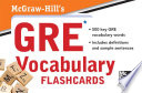 McGraw Hill s GRE Vocabulary Flashcards