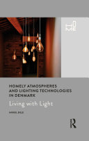 Homely Atmospheres and Lighting Technologies in Denmark Pdf