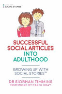 Successful Social Stories tm  for Young Adults with Autism
