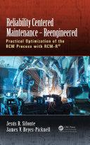 Reliability Centered Maintenance – Reengineered