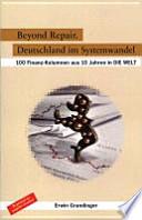 Beyond Repair. Deutschland im Systemwandel