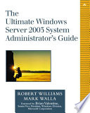 The Ultimate Windows Server 2003 System Administrator S Guide Book PDF