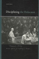 Disciplining the Holocaust