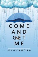 Come And Get Me: Novelindo Publishing [Pdf/ePub] eBook