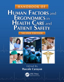 Handbook of Human Factors and Ergonomics in Health Care and Patient Safety  Second Edition