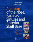 Anatomy of the Nose  Paranasal Sinuses and Anterior Skull Base Book