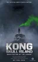 Kong: Skull Island - The Official Movie Novelization [Pdf/ePub] eBook