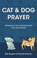 Cat and Dog Prayer