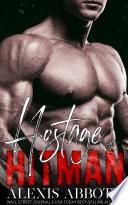 Hostage of the Hitman   A Mafia Bad Boy Romance Book PDF