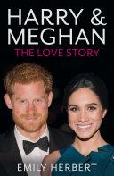 Harry & Meghan - The Love Story Pdf/ePub eBook