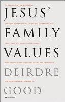 Jesus' Family Values