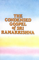 Condensed Gospel of Sri Ramakrishna