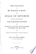 The Practice of the Parliament of Canada Upon Bills of Divorce Book