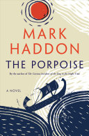 link to The porpoise : a novel in the TCC library catalog