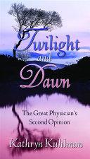 Pdf Twilight and Dawn