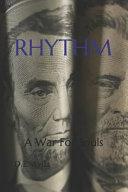 Rhythm: A War for Souls