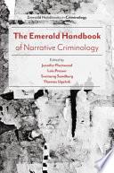 The Emerald Handbook of Narrative Criminology