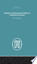 Studies in the Economic Policy of Frederick the Great