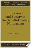 Education and Society in Nineteenth Century Nottingham