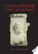 Classical Antiquities at New York University
