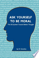 Ask Yourself to Be Moral Book
