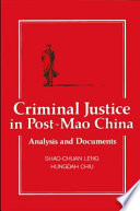 Criminal Justice In Post Mao China