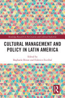 Cultural Management and Policy in Latin America [Pdf/ePub] eBook