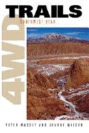 4WD Trails: Southwest Utah