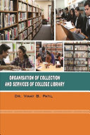 Organization of Collection and Services of College Library