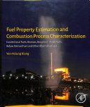 Fuel Property Estimation and Combustion Process Characterization Book