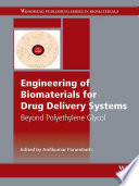 Engineering of Biomaterials for Drug Delivery Systems
