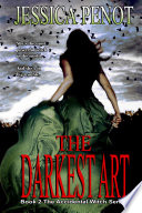 The Darkest Art  Book 2 The Accidental Witch Series
