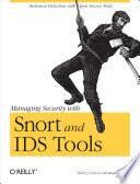 Managing Security with Snort & IDS Tools