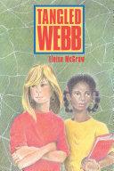 Tangled Webb