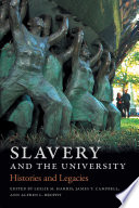 Image of book cover for Slavery and the university : histories and legacie ...