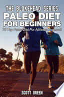 Paleo Diet For Beginners  70 Top Paleo Diet For Athletes Exposed