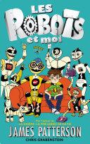 Les robots et moi -
