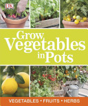 Grow Vegetables in Pots