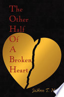 The Other Half Of A Broken Heart