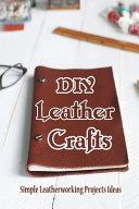 DIY Leather Crafts
