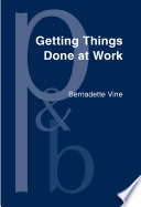 Getting Things Done at Work Book
